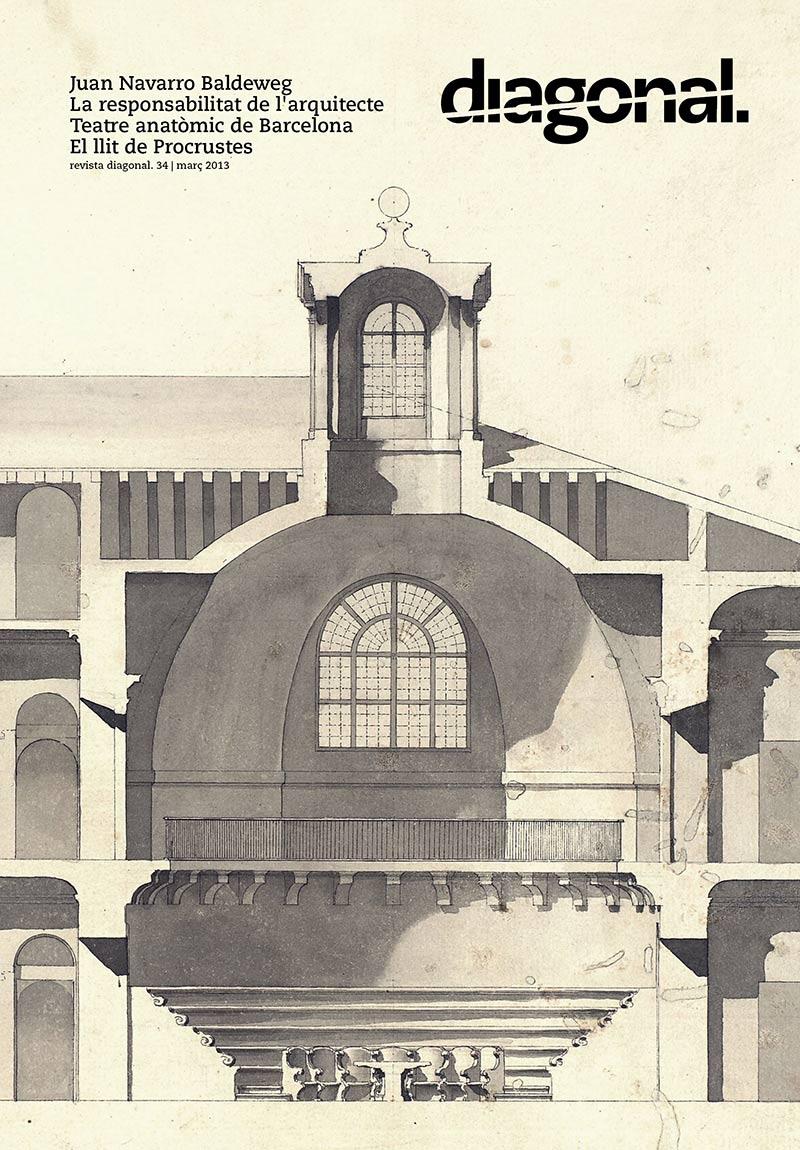 revista diagonal 34 - Portada: Detall de la secció del Reial Col·legi de Cirurgia de Barcelona, de l'arquitecte Ventura Rodríguez. Arxiu de la Universidad de Santiago de Compostela